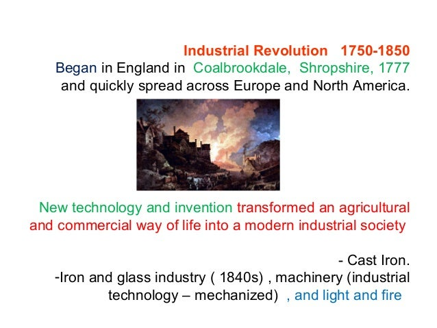 -Changes brought about by the Industrial Revolution revolutionized families and lifestyles as the factory system drew work...