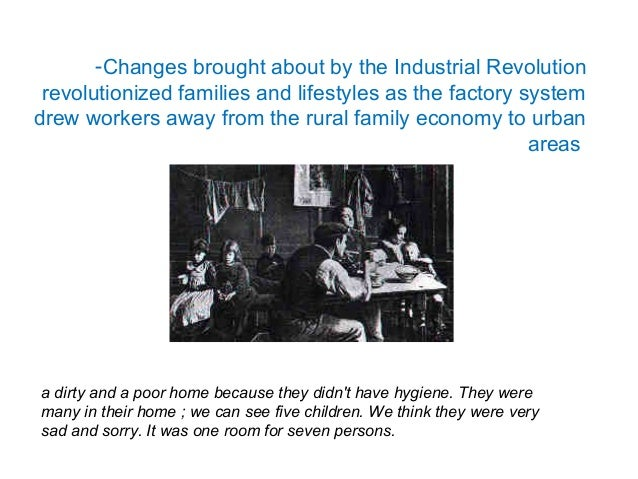 The impact of the Industrial Revolution in Europe was : The growth of urban population- problems of housing , transportati...