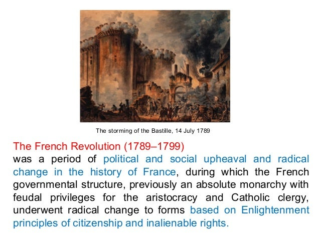 The French Revolution (1789–1799) had such a huge impact on France and West Europe for a long time that the intellectual ,...