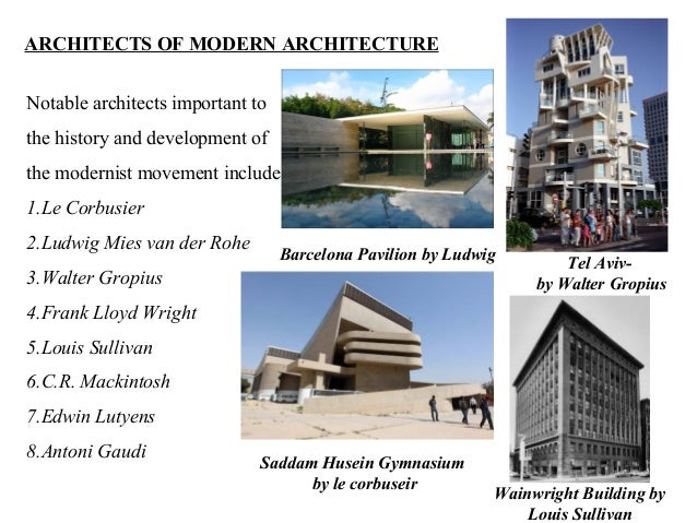 ARCHITECTS OF MODERN ARCHITECTURE ...
