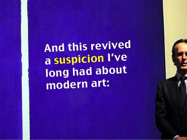 Is Modern Art… Complete… and total…