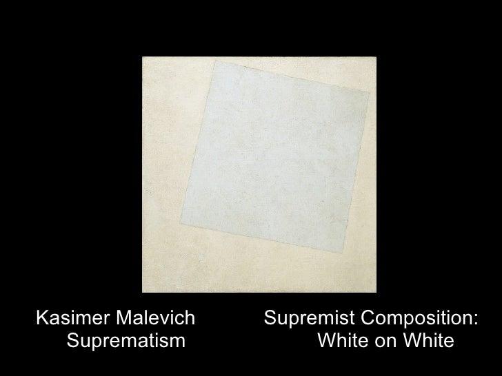 Kasimer Malevich Supremist Composition:  Suprematism White on White