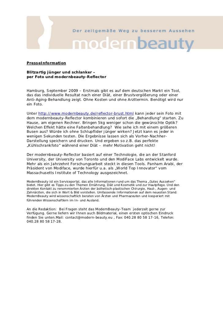 PresseInformationBlitzartig jünger und schlanker –per Foto und modernbeauty-ReflectorHamburg, September 2009 – Erstmals gi...