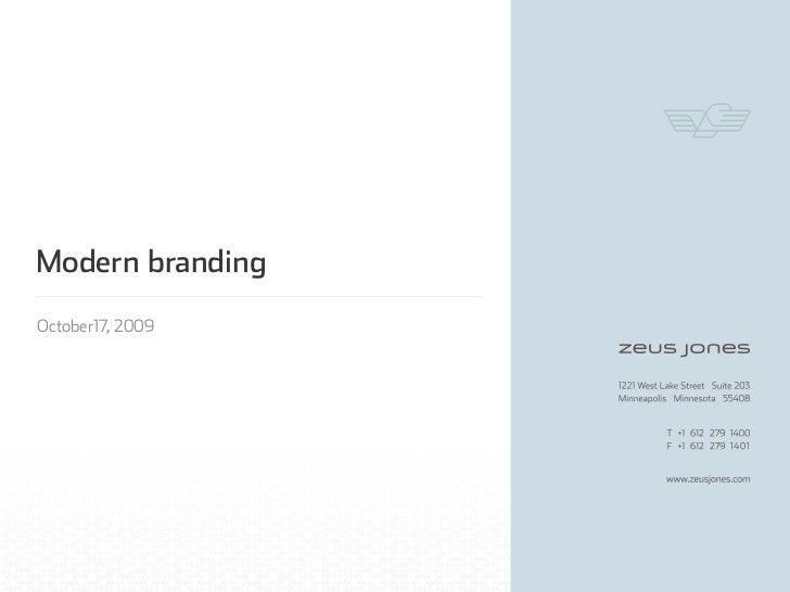Modern branding October17, 2009