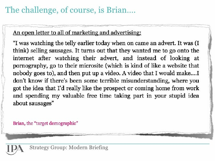 The challenge, of course, is Brian….      Strategy Group: Modern Briefing