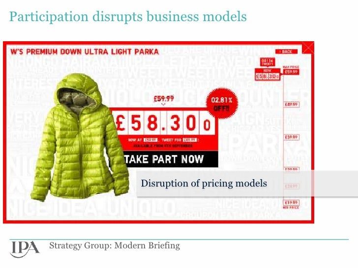 Participation disrupts business models                           Disruption of pricing models      Strategy Group: Modern ...