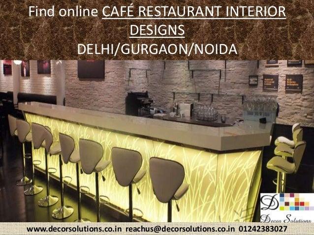 Modern cafe restaurant interior designers delhi noida