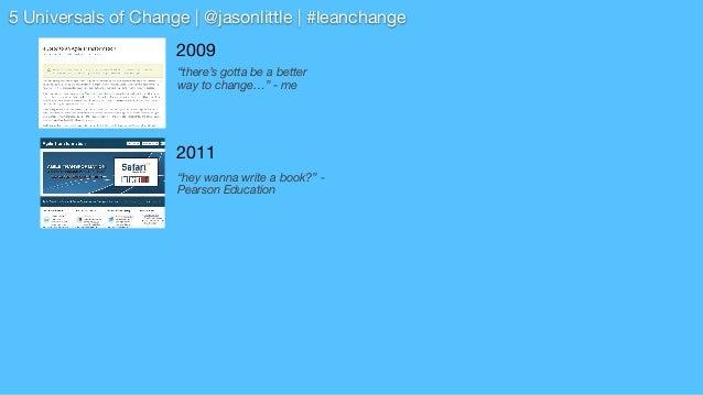 Modern Change Management -  5 Universals for Change Slide 3