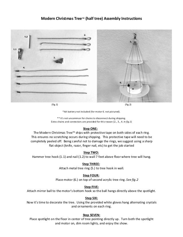 Modern Christmas Tree™ (half tree) Assembly Instructions (fig.1) (fig.2) *AA battery not included (for motor 6. not pictur...