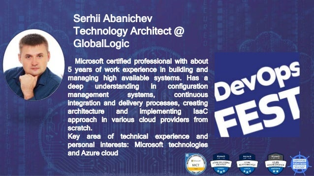Continuous Delivery. Continuous DevOps. KYIV, 2020 Microsoft certified professional with about 5 years of work experience ...