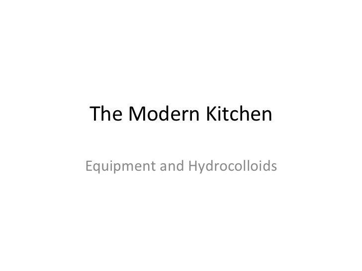 The Modern KitchenEquipment and Hydrocolloids