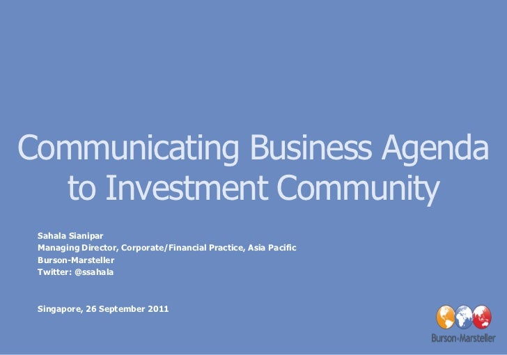 Communicating Business Agenda  to Investment Community Sahala Sianipar Managing Director, Corporate/Financial Practice, As...