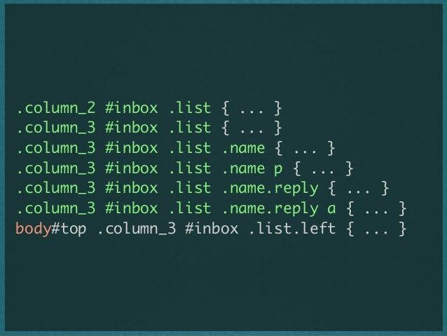 .column_2 #inbox .list { ... } .column_3 #inbox .list { ... } .column_3 #inbox .list .name { ... } .column_3 #inbox .list ...