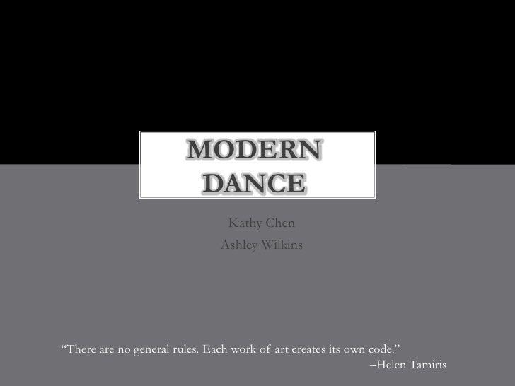 MODERN                         DANCE                                Kathy Chen                               Ashley Wilkin...