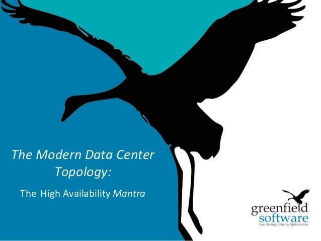 1 The Modern Data Center Topology: The High Availability Mantra