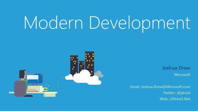 Modern Development Joshua Drew