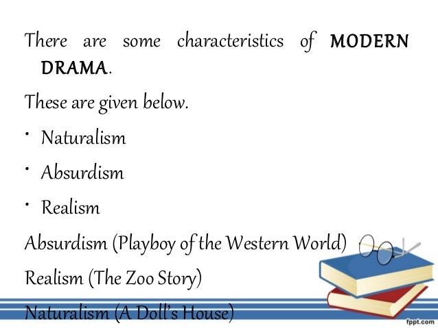 features of modern drama Types of drama - slidesharenet.