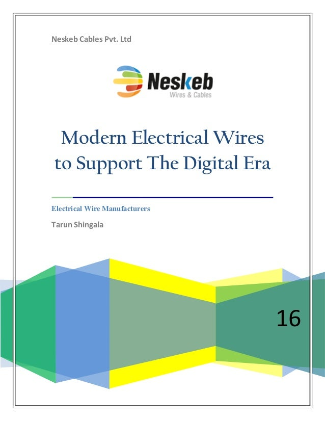 Neskeb Cables Pvt. Ltd 16 Modern Electrical Wires to Support The Digital Era Electrical Wire Manufacturers Tarun Shingala