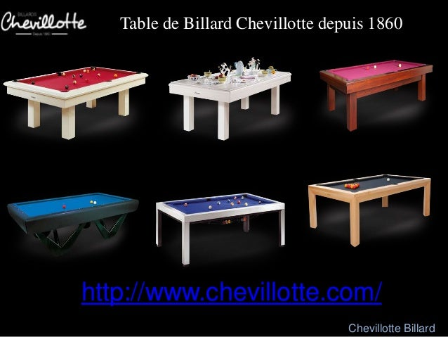 table de billard chevillotte depuis 1860 httpwwwchevillottecom