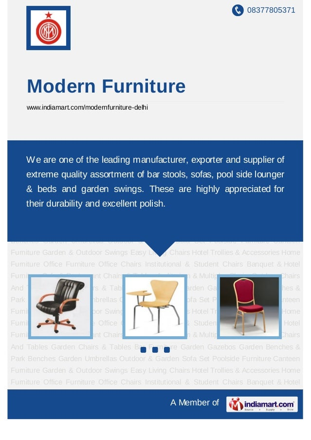 08377805371    Modern Furniture    www.indiamart.com/modernfurniture-delhiOffice Chairs Institutional & Student Chairs Ban...