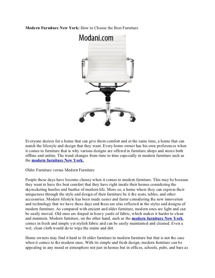 Modern Furniture New York: How to Choose the Best FurnitureEveryone desires for a home that can give them comfort and at t...