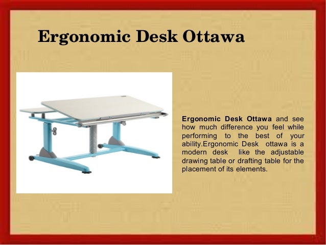 4. Ergonomic Desk Ottawa ...