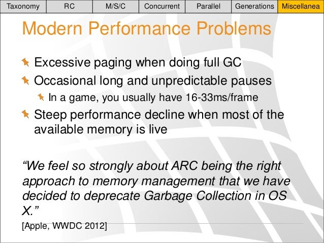 Taxonomy  RC  M/S/C  Concurrent  Parallel  Generations  Miscellanea  Modern Performance Problems Excessive paging when doi...