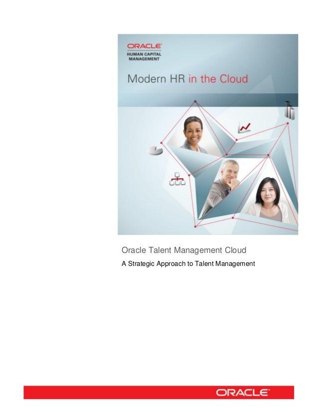 Oracle Talent Management Cloud A Strategic Approach to Talent Management