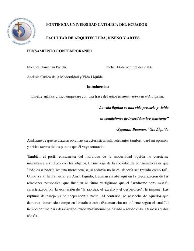 PONTIFICIA UNIVERSIDAD CATOLICA DEL ECUADOR  FACULTAD DE ARQUITECTURA, DISEÑO Y ARTES  PENSAMIENTO CONTEMPORANEO  Nombre: ...
