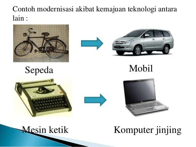 Modernisasi sebagai Dampak Perubahan Sosial