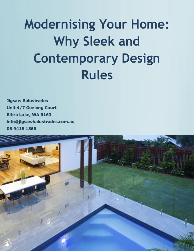 Modernising Your Home: Why Sleek and Contemporary Design Rules Jigsaw Balustrades Unit 4/7 ... & Modernising Your Home: Why Sleek and Contemporary Design Rules