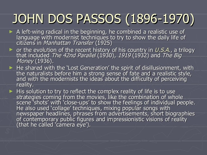 a description of a historical background by john dos passos manhattan transfer Click to read more about manhattan transfer by john dos passos librarything is a cataloging and social networking site for booklovers.