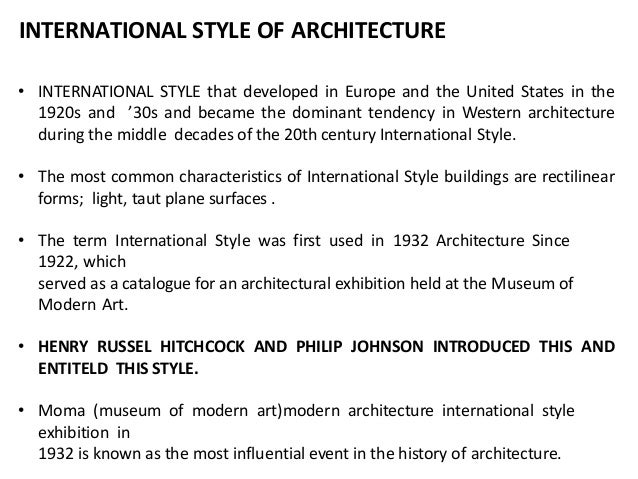 Characteristics of international style of architecture Homework ...