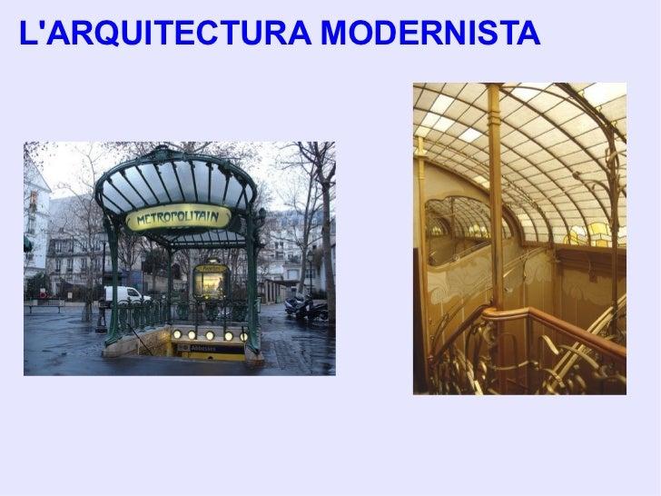 L'ARQUITECTURA MODERNISTA