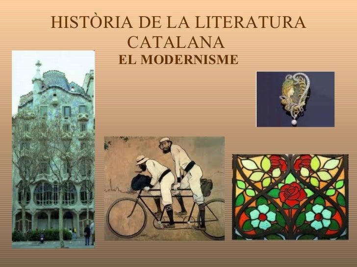 HISTÒRIA DE LA LITERATURA CATALANA  EL MODERNISME