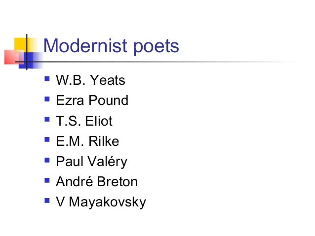 Ezra Pound and T. S. Eliot on Modernism Essay