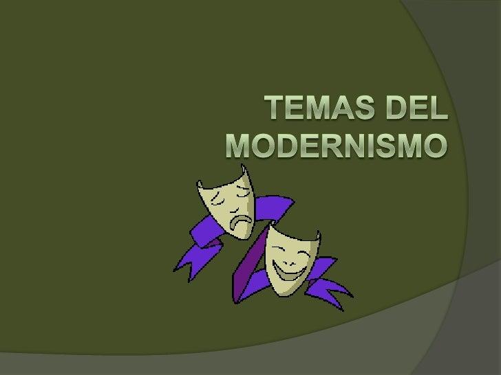 Temas del Modernismo<br />