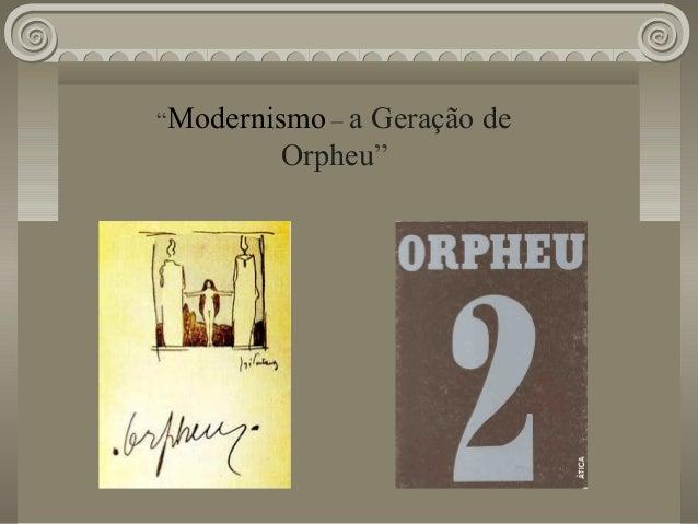 """""""Modernismo – a Geração de Orpheu"""""""