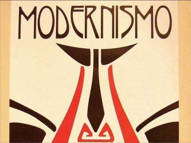 Modernismo O modernismo é, geneticamente falando, um conjunto de movimento culturais;  Classificação: Literatura, Arquite...