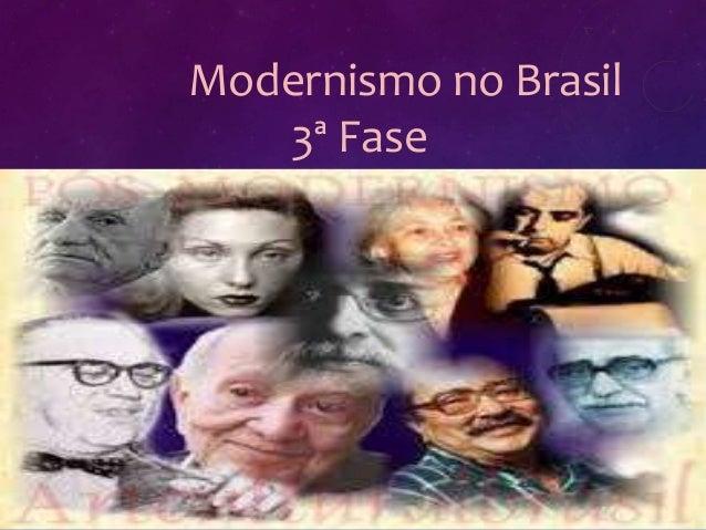 Modernismo no Brasil 3ª Fase