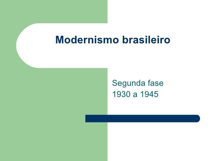 Modernismo brasileiro apresentação final