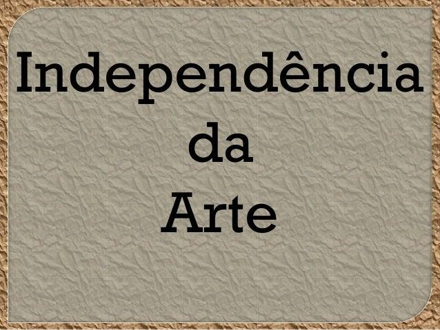 Independência da Arte