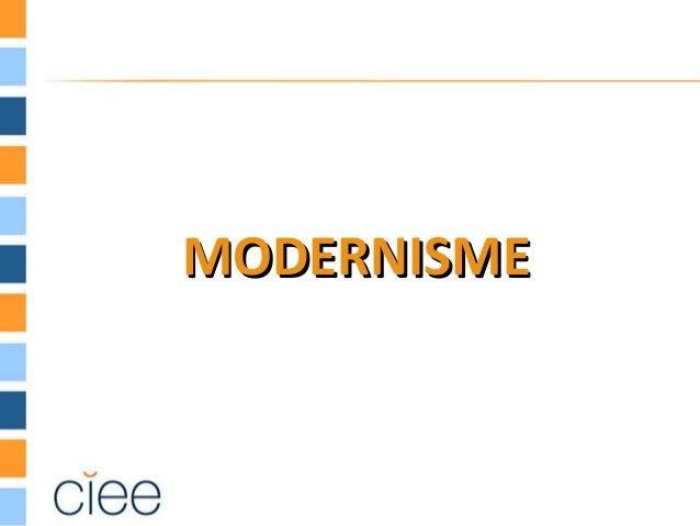 MODERNISMEMODERNISME