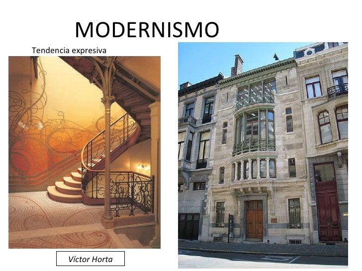 MODERNISMO Tendencia expresiva Víctor Horta