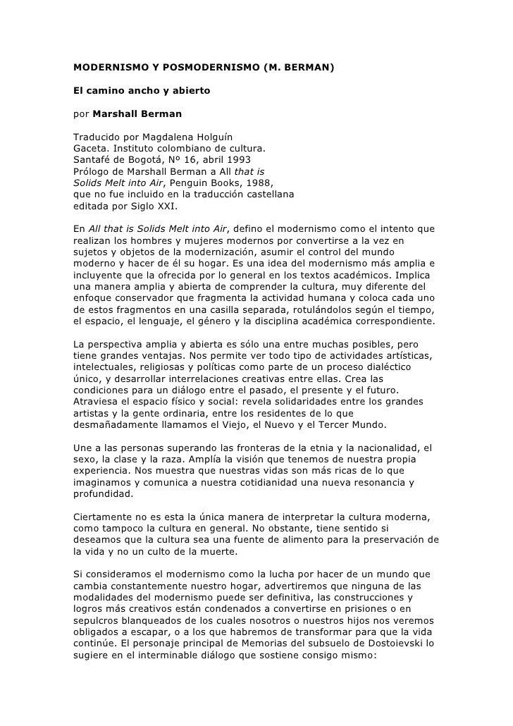 MODERNISMO Y POSMODERNISMO (M. BERMAN)  El camino ancho y abierto  por Marshall Berman  Traducido por Magdalena Holguín Ga...