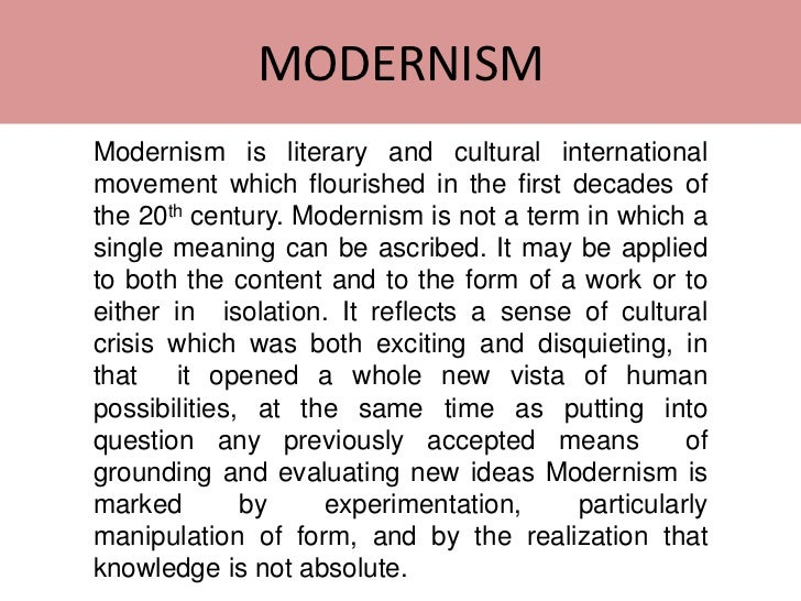 "modernism essays Is modernism endlessly relevant, or a thing of the past in an essay for som journal 10, design writer karrie jacobs delves into the origins of a term that, for some, defines a movement if you ask google — and why should this inquiry be different than any other — it will tell you the term ""mid-century."
