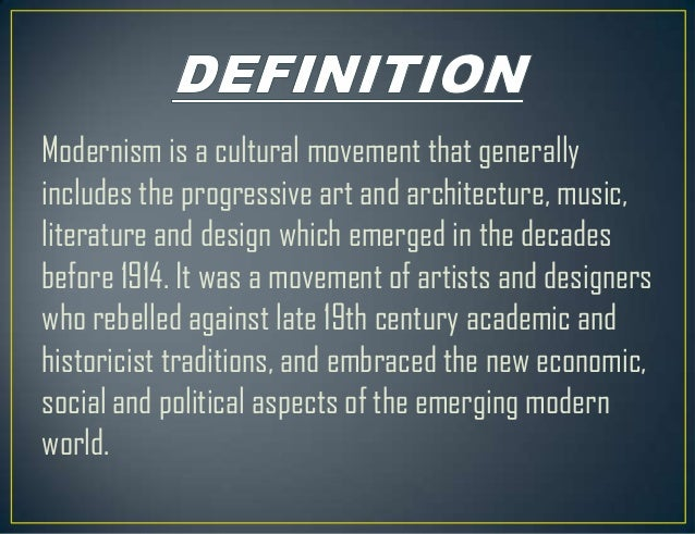 Modernism period for Modernisme architecture definition