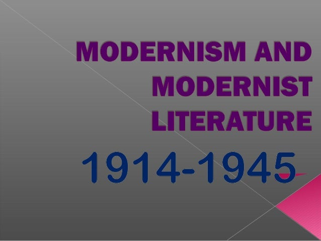  Modernism is a comprehensive movement which began in the closing years of the 19th century and has had a wide influence ...