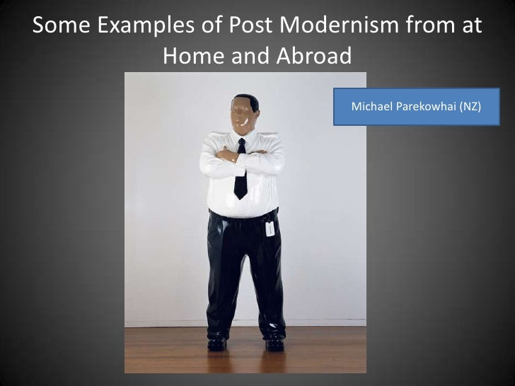 modernism vs post modernism essay Sarah thornley, p2 modern vs postmodern thesis: modern and postmodern architecture have many similarites and differences, which will be compared and contrasted.