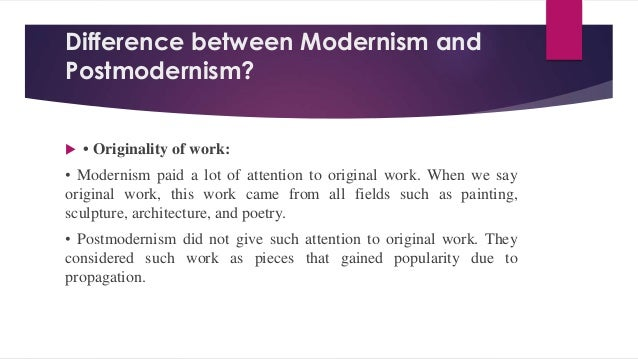 "victorian modern and postmodern periods essay Post modernism emerged after the second world war as a reaction against the ""modernist"" and the ""anti-modernist"" tendencies historically, it can be traced back as far as the deda movement which began in zurich in 1916, but as a significant force in modern writing."